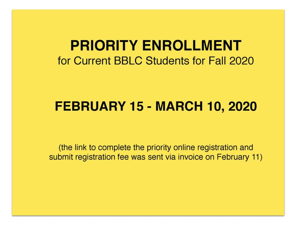 Priority Enrollment for Current BBLC Student for Fall 2020